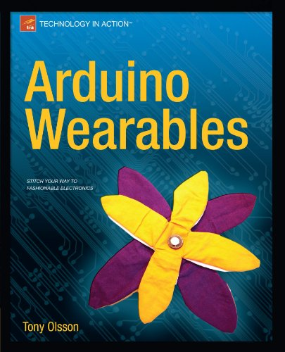 Arduino Wearables (Technology in Action) (Sew Electric)