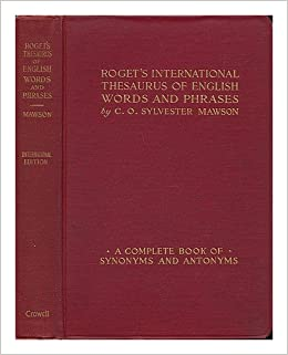 Roget S International Thesaurus Of English Words And Phrases A