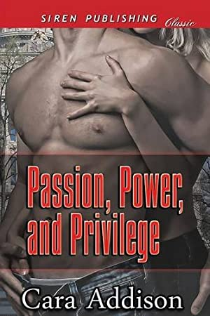 book cover of Passion, Power, and Privilege