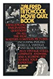 The Alfred Hitchcock movie quiz book