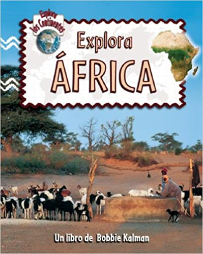 Descargar libros completos gratis en línea Explora Africa (Explora Los Continentes) in Spanish PDF