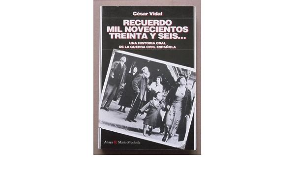 Recuerdos 1936: Amazon.es: Vidal, Cesar: Libros