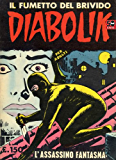 DIABOLIK (6): L'assassino fantasma (Italian Edition)