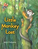img - for Little Monkey Lost book / textbook / text book