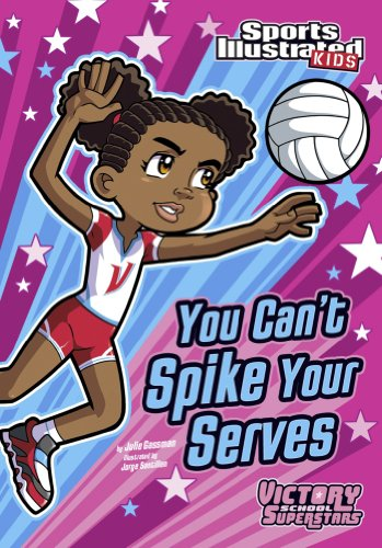 School Uniform Ideas (You Can't Spike Your Serves (Sports Illustrated Kids Victory School Superstars))