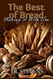 The Best of Bread: Making It with You!