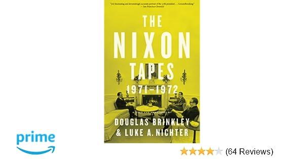 the nixon tapes brinkley douglas nichter luke