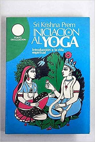Iniciacion Al Yoga: Amazon.es: Libros