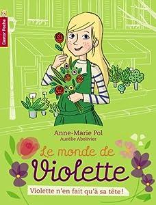"""Afficher """"Le monde de Violette n° 2 Violette n'en fait qu'à sa tête !"""""""