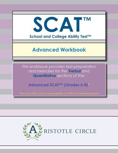 Advanced Scat Tm Workbook Grades 6 8 By Aristotle Circle 2014