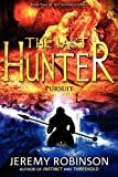 The Last Hunter - Pursuit (Book 2 of the Antarktos Saga), Jeremy Robinson, 0983601763