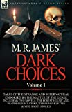 M R James' Dark Choices, M. R. James, 0857064460