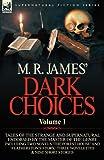 M R James' Dark Choices, M. R. James, 0857064460