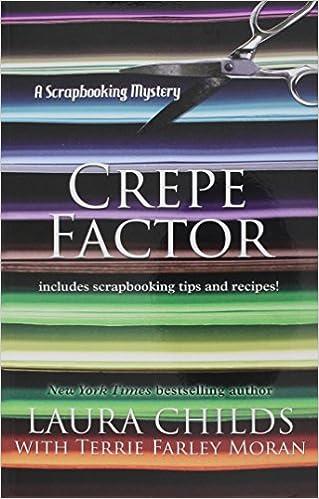 Crepe Factor (Scrapbooking Mysteries)