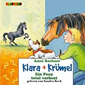Ein Pony total verhext (Klara + Krümel)   Anne Bachner