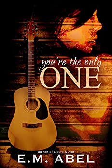 You're the Only One by [Abel, E.M.]