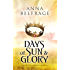 Days of Sun and Glory: The King's Greatest Enemy #2