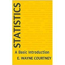 Statistics: A Basic Introduction