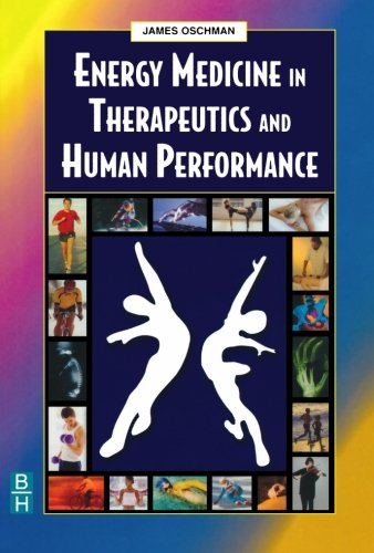 Energy Medicine in Therapeutics and Human Performance (Energy Medicine in Therapeutics & Human Performance)