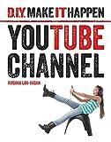 Youtube Channel (DIY Make It Happen)
