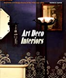 art deco interiors Art Deco Interiors: Decoration and Design Classics of the 1920s and 1930s