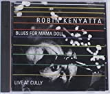 Blues for Mama Doll: Live at Cully