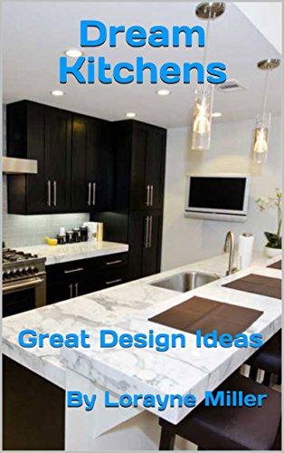 Dream Kitchens : Great Design Ideas