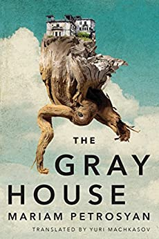 The Gray House de [Petrosyan, Mariam]