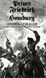 Prince Friedrich of Homburg: A New Translation for