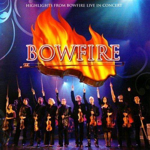 Price comparison product image Live In Concert by Bowfire (2010-11-09)