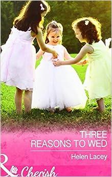 Three Reasons to Wed