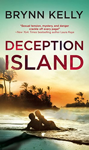 Deception Island: An action-packed romantic suspense novel (The Legionnaires Book 1) by [Kelly, Brynn]