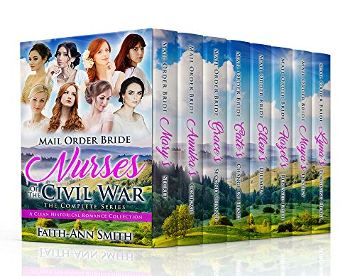 Pdf Spirituality Mail Order Bride: Nurses Of The Civil War: The Complete Series: A Clean Historical Romance Collection
