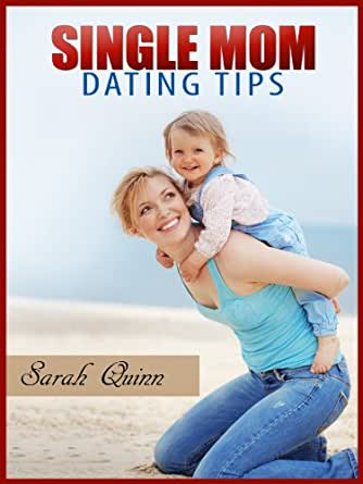 dating tips single moms
