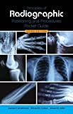 Principles of Radiographic Positioning and Procedures Pocket Guide