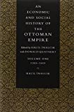 img - for An Economic and Social History of the Ottoman Empire, 1300-1914 2 Volume Paperback Set: Vol. 1 (Economic & Social History of the Ottoman Empire) by Halil Inalcik (1997-05-01) book / textbook / text book