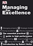 Managing for Excellence, Mo Ali and Robert Heller, 0789480271