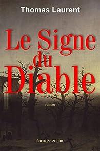 Le signe du Diable par Thomas Laurent