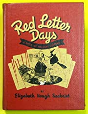 red letter days, a book of holiday customs…