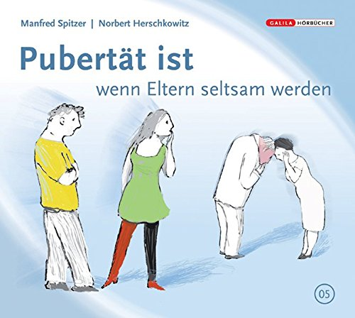 Die Neurobibliothek: Pubertät ist, wenn Eltern seltsam werden