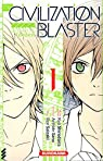The Civilization Blaster, tome 1  par Shirodaira