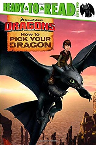 book cover of How To Pick Your Dragon
