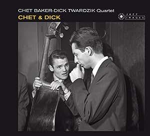 Chet & Dick