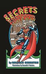 Secrets of the Cancer-Slaying Super Man