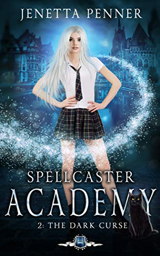 Spellcaster Academy: The Dark Curse, Episode 2