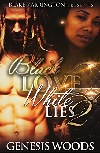 Black Love White Lies 2