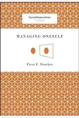 Managing Oneself (Harvard Business Review Classics) Paperback