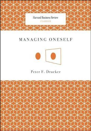 Managing Oneself (Harvard Business Review Classics) [Peter F. Drucker] (Tapa Blanda)