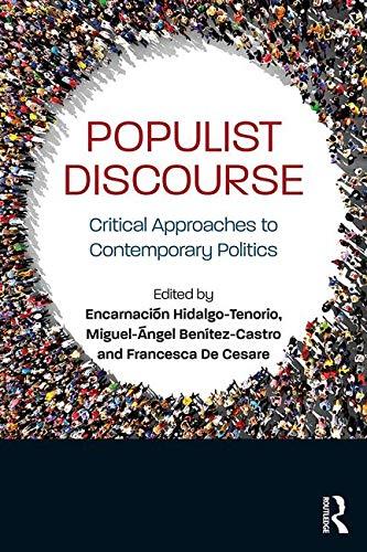 Populist Discourse: Critical Approaches to Contemporary Politics