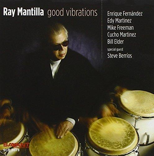 Good Vibrations by MANTILLA,RAY (2006-05-23)
